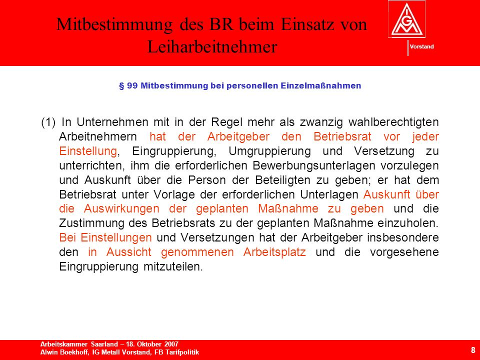 Mitbestimmung des BR beim Einsatz von Leiharbeitnehmer 8 Arbeitskammer Saarland – 18.