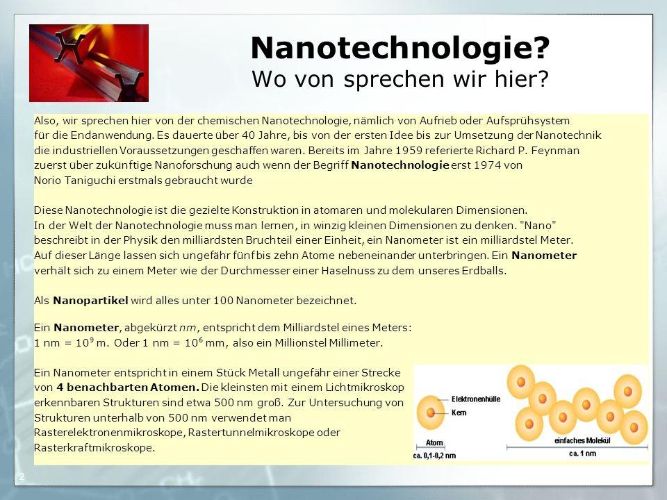 26.01.2016 Andreas Sachse 2 Nanotechnologie. Wo von sprechen wir hier.