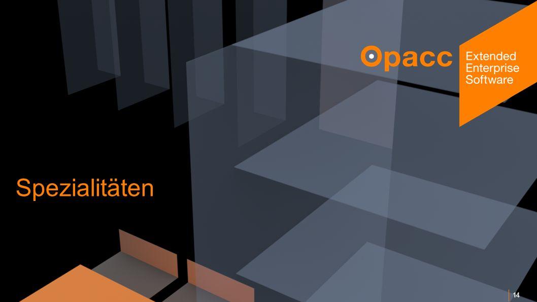 Opacc, CH-Kriens/LucerneOpaccConnect 201430.10.2014 Spezialitäten 14