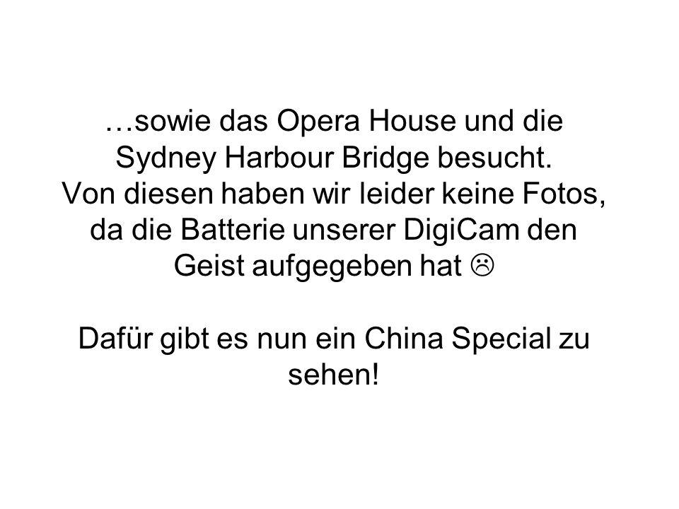 …sowie das Opera House und die Sydney Harbour Bridge besucht.