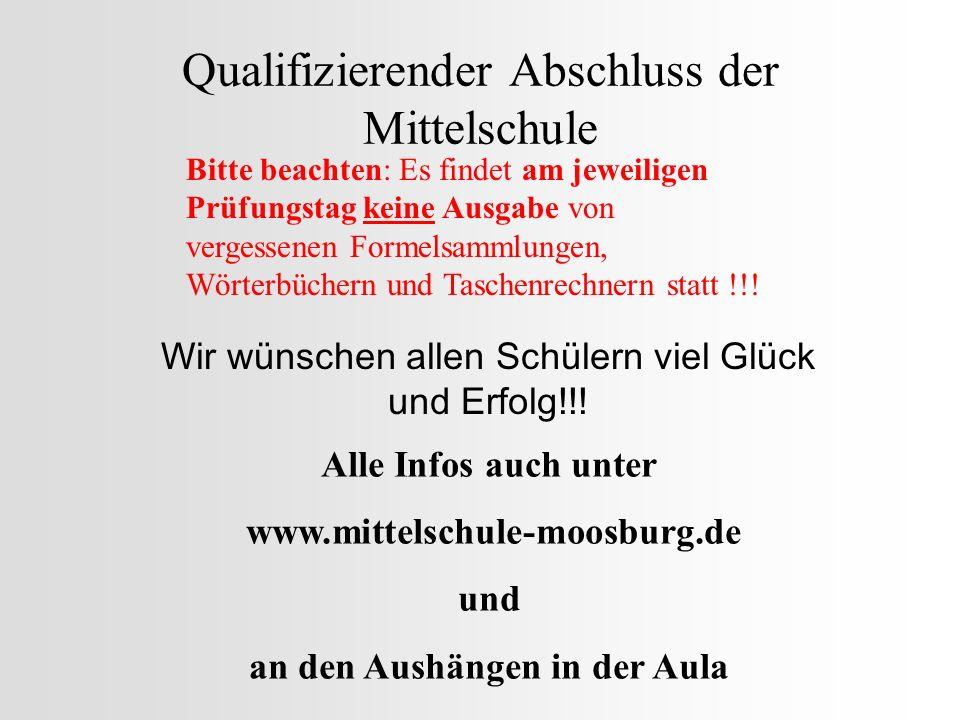 Qualifizierender Abschluss der Mittelschule Wir wünschen allen Schülern viel Glück und Erfolg!!.