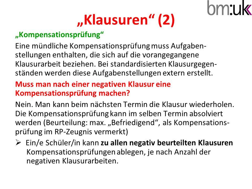 """""""Klausuren"""" (2) """"Kompensationsprüfung"""" Eine mündliche Kompensationsprüfung muss Aufgaben- stellungen enthalten, die sich auf die vorangegangene Klausu"""