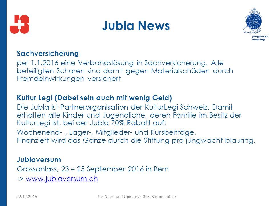 Jubla News Sachversicherung per 1.1.2016 eine Verbandslösung in Sachversicherung.