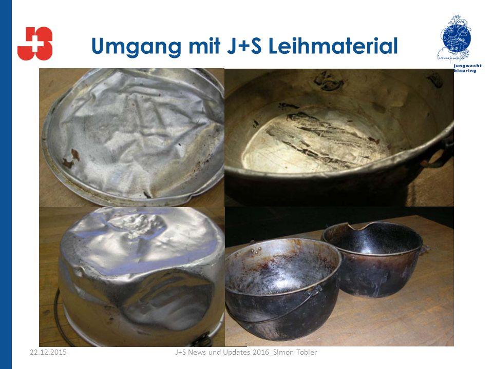 Umgang mit J+S Leihmaterial 22.12.2015J+S News und Updates 2016_Simon Tobler
