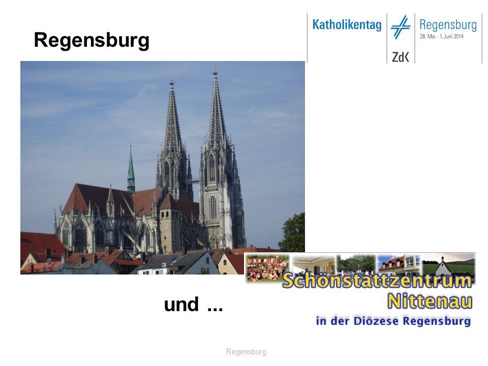 Regensburg und...