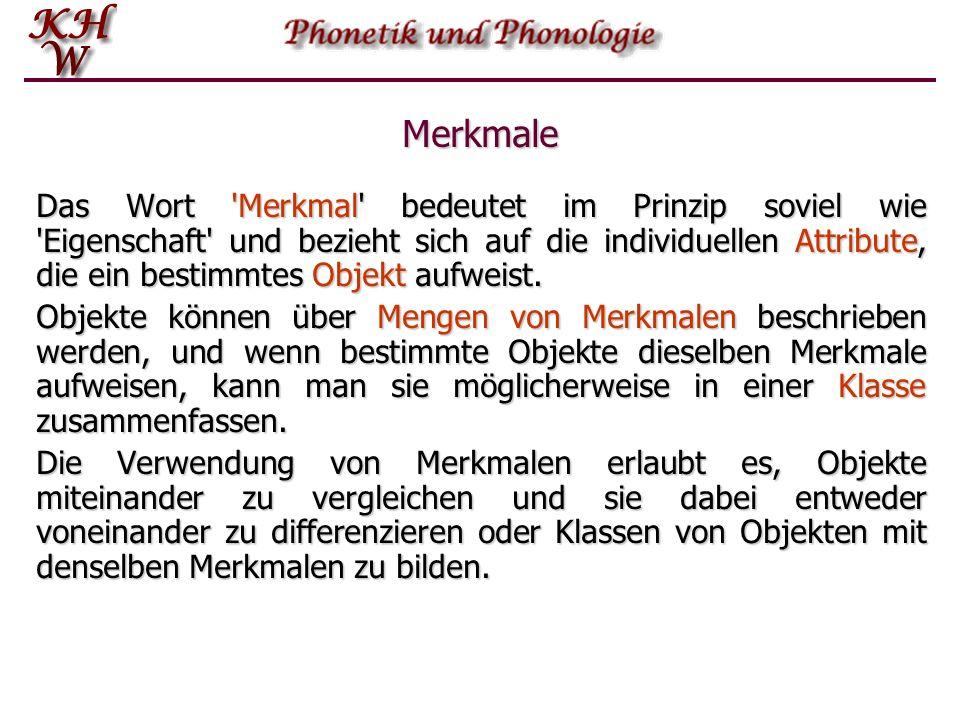 Einführung in die Phonetik und Phonologie   Phonologische Merkmale