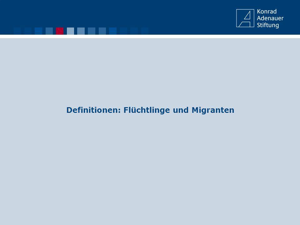 Definitionen: Flüchtlinge und Migranten