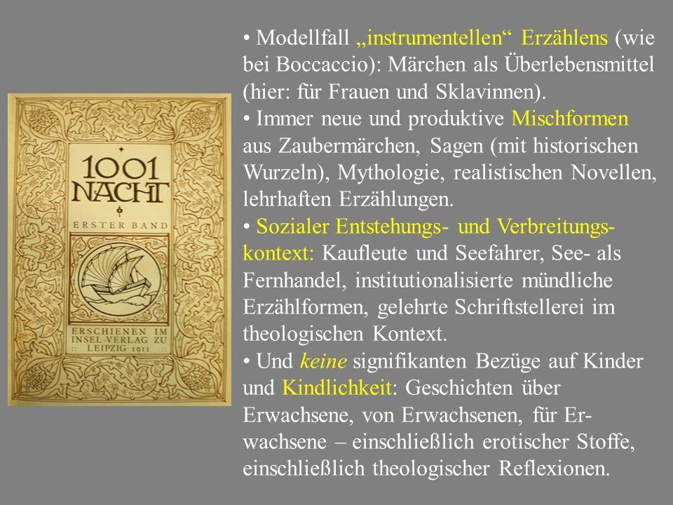 """Modellfall """"instrumentellen Erzählens (wie bei Boccaccio): Märchen als Überlebensmittel (hier: für Frauen und Sklavinnen)."""