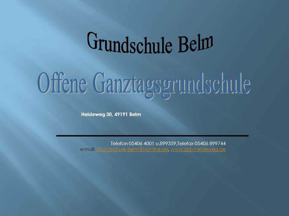 Heideweg 30, 49191 Belm Telefon 05406 4001 u.899359,Telefax 05406 899744 e-mail Grundschule-Belm@t-online.de, www.gsb-heideweg.deGrundschule-Belm@t-on