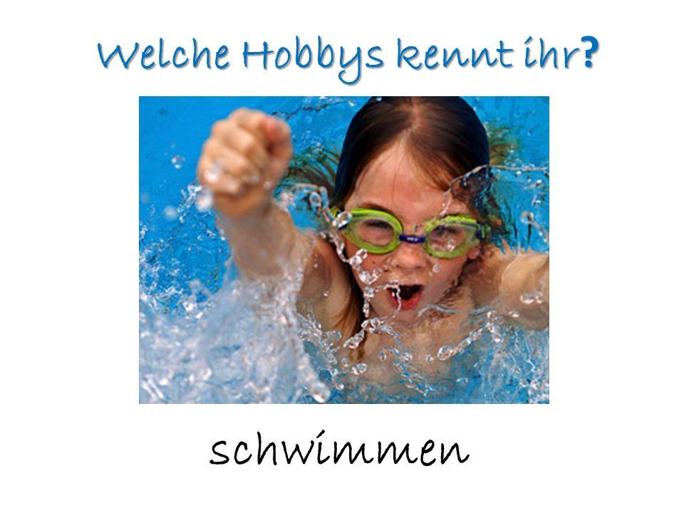Welche Hobbys kennt ihr ? schwimmen