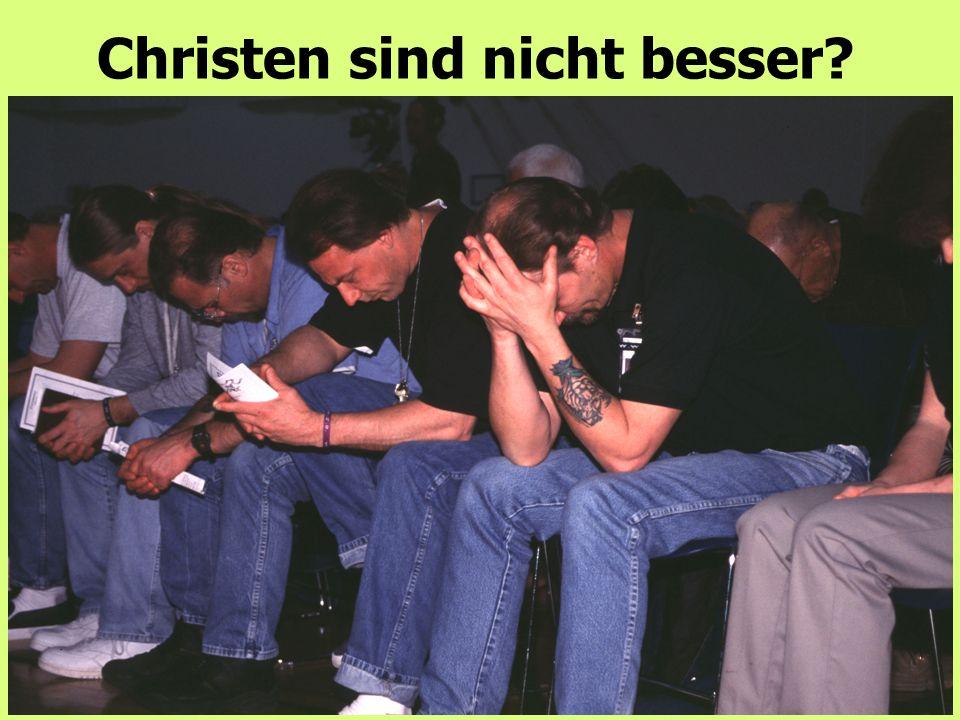 Christen sind nicht besser?