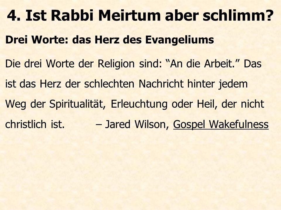 """Drei Worte: das Herz des Evangeliums Die drei Worte der Religion sind: """"An die Arbeit."""" Das ist das Herz der schlechten Nachricht hinter jedem Weg der"""