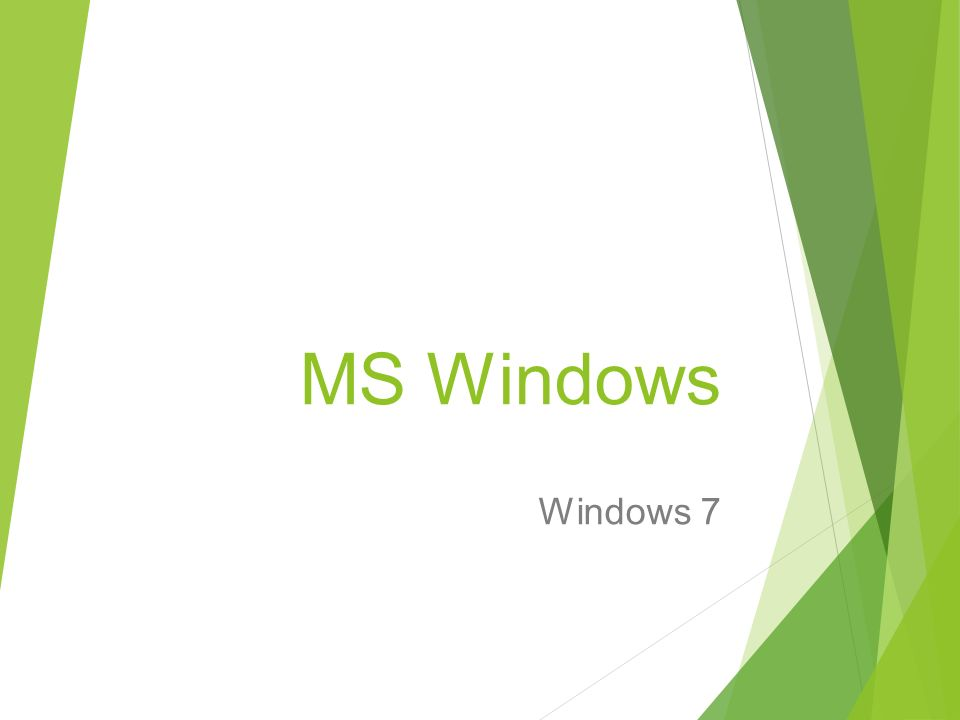 MS Windows Windows 7