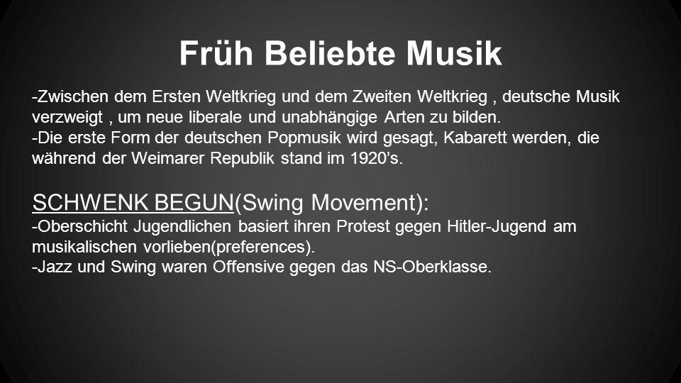 Früh Beliebte Musik -Zwischen dem Ersten Weltkrieg und dem Zweiten Weltkrieg, deutsche Musik verzweigt, um neue liberale und unabhängige Arten zu bilden.