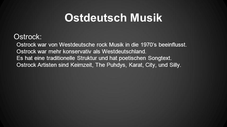 Ostdeutsch Musik Ostrock: Ostrock war von Westdeutsche rock Musik in die 1970's beeinflusst.
