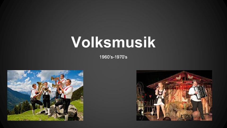 Volksmusik - Volksmusik war im regionen von Deutschland, Österreich, der Schweiz, Slowenien und Italien gern.