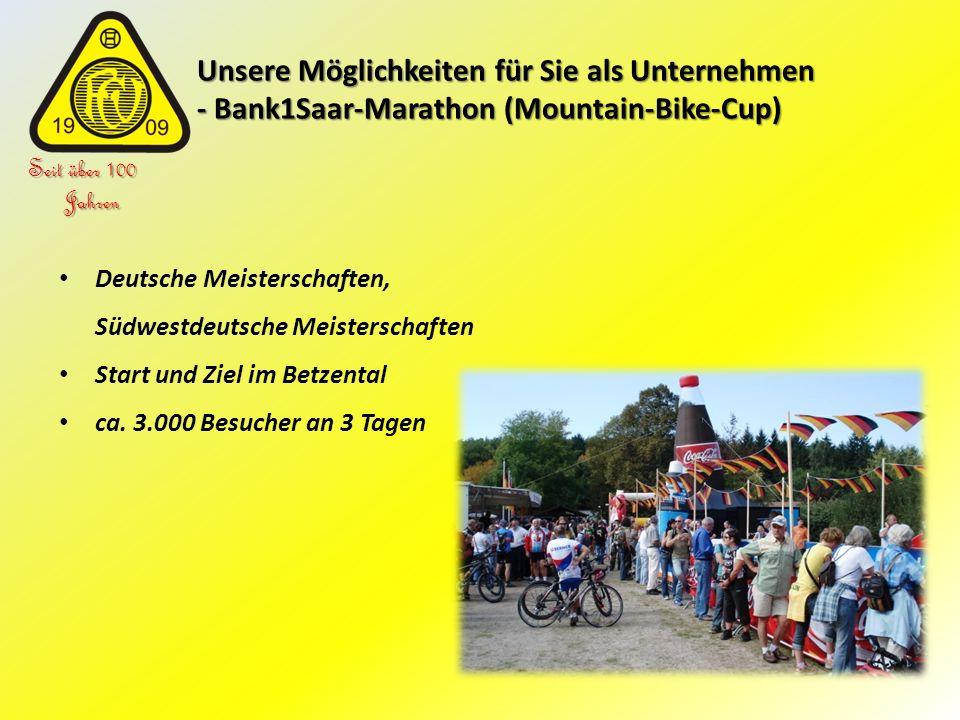Unsere Möglichkeiten für Sie als Unternehmen - Bank1Saar-Marathon (Mountain-Bike-Cup) Unsere Möglichkeiten für Sie als Unternehmen - Bank1Saar-Maratho