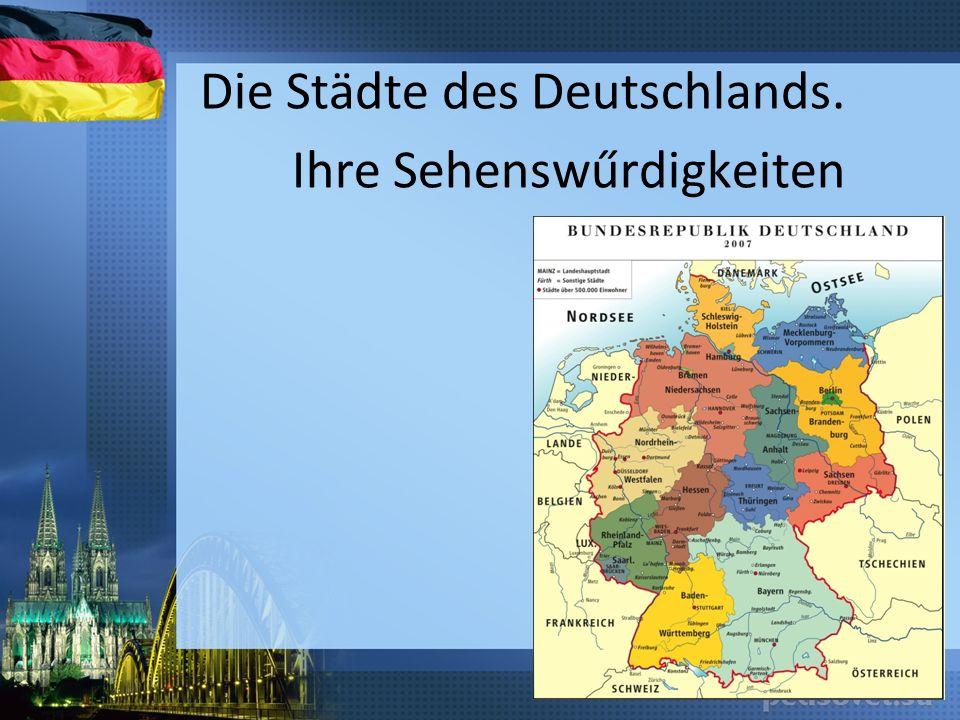 Die Städte des Deutschlands. Ihre Sehenswűrdigkeiten