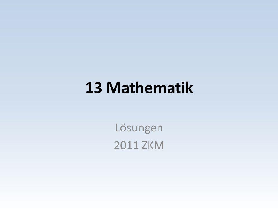 13 Mathematik Lösungen 2011 ZKM