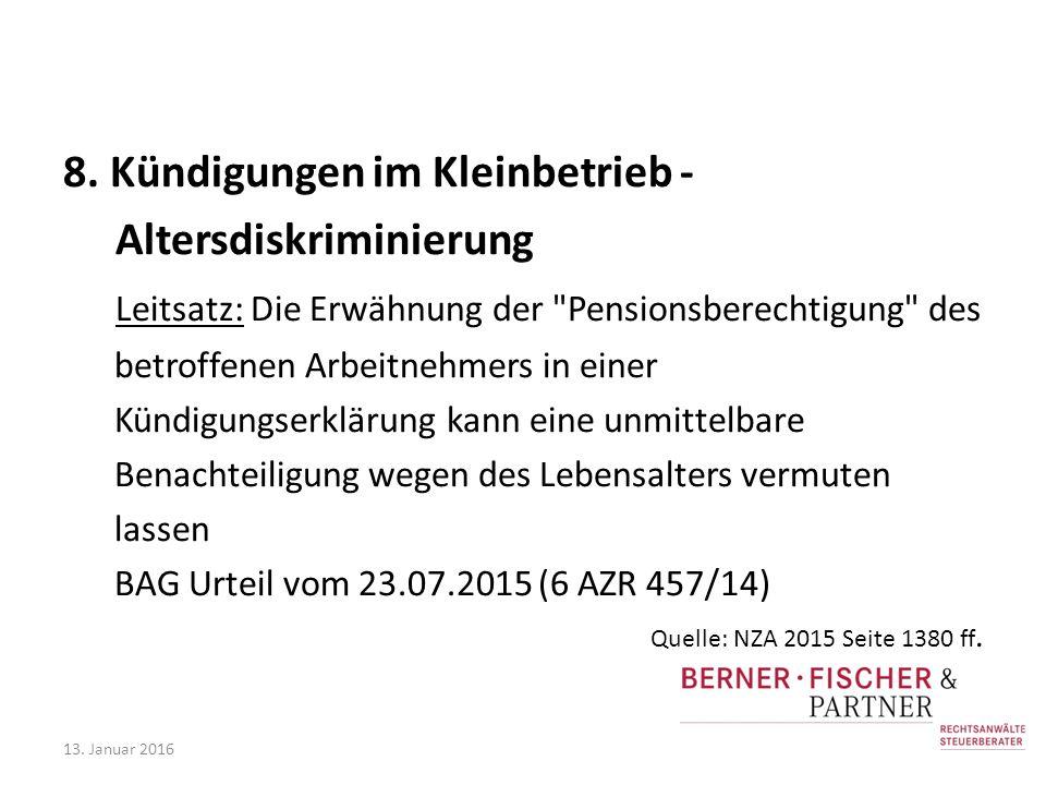 8. Kündigungen im Kleinbetrieb - Altersdiskriminierung Leitsatz: Die Erwähnung der