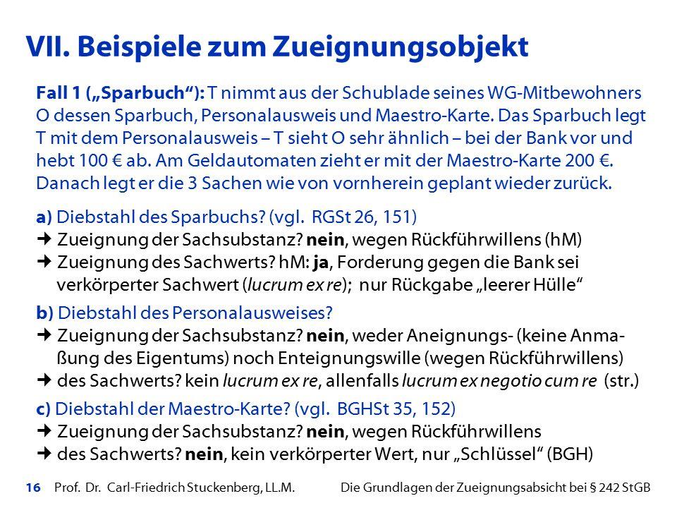 """16 Prof. Dr. Carl-Friedrich Stuckenberg, LL.M. Die Grundlagen der Zueignungsabsicht bei § 242 StGB Fall 1 (""""Sparbuch""""): T nimmt aus der Schublade sein"""