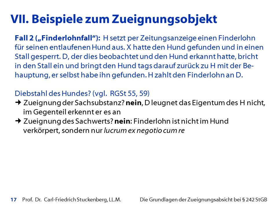 """17 Prof. Dr. Carl-Friedrich Stuckenberg, LL.M. Die Grundlagen der Zueignungsabsicht bei § 242 StGB Fall 2 (""""Finderlohnfall""""): H setzt per Zeitungsanze"""