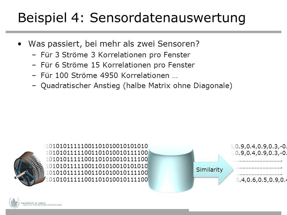 01010101010101010010101010111110011010100101010101010101010101010101101010101101010100101010101010101001010101011111001101010010101010101010101010101010110101010110101010 010101010101010100101010101111100110101001010101010101010101010101011010101011010101001010101010101010010101010111110011010100101111001010101010101010101010110101010110101 01010101010101010010101010111110011010100101010101010101010101010101101010101101010100101010101010101001010101011111001101010010101010101010101010101010110101010110101010 010101010101010100101010101111100110101001010101010101010101010101011010101011010101001010101010101010010101010111110011010100101111001010101010101010101010110101010110101 Beispiel 4: Sensordatenauswertung Was passiert, bei mehr als zwei Sensoren.