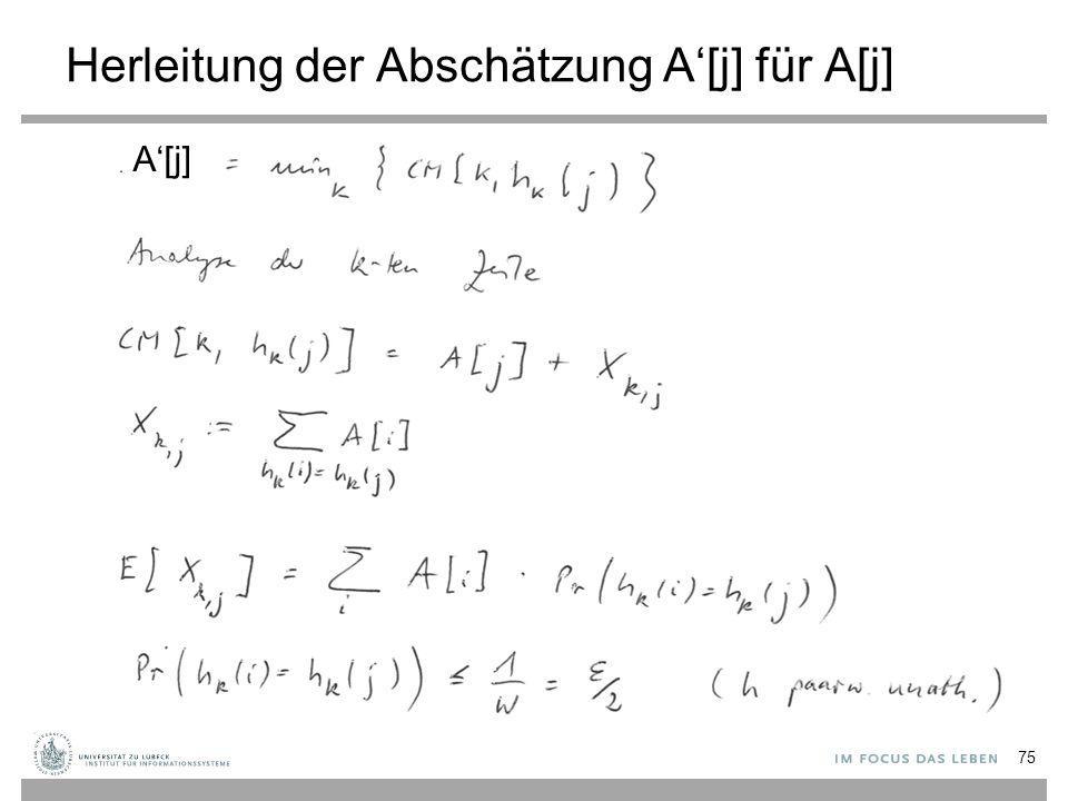 Herleitung der Abschätzung A'[j] für A[j] 75 A'[j]