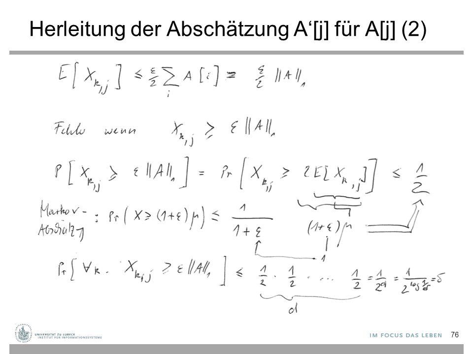 Herleitung der Abschätzung A'[j] für A[j] (2) 76
