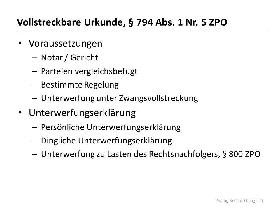 Vollstreckbare Urkunde, § 794 Abs. 1 Nr. 5 ZPO Voraussetzungen – Notar / Gericht – Parteien vergleichsbefugt – Bestimmte Regelung – Unterwerfung unter