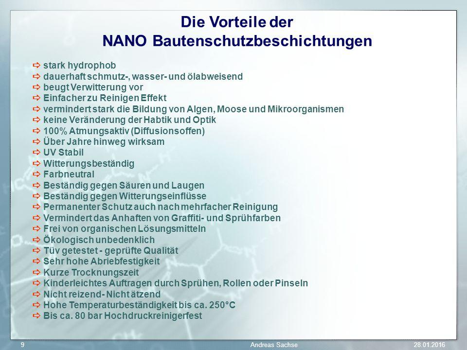 Die Vorteile der NANO Bautenschutzbeschichtungen stark hydrophob dauerhaft schmutz-, wasser- und ölabweisend beugt Verwitterung vor Einfacher zu Reini
