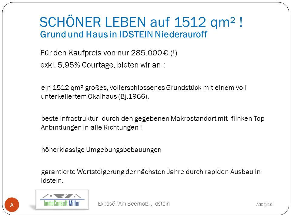 Grund und Haus in IDSTEIN Niederauroff Für den Kaufpreis von nur 285.000 € (!) exkl.