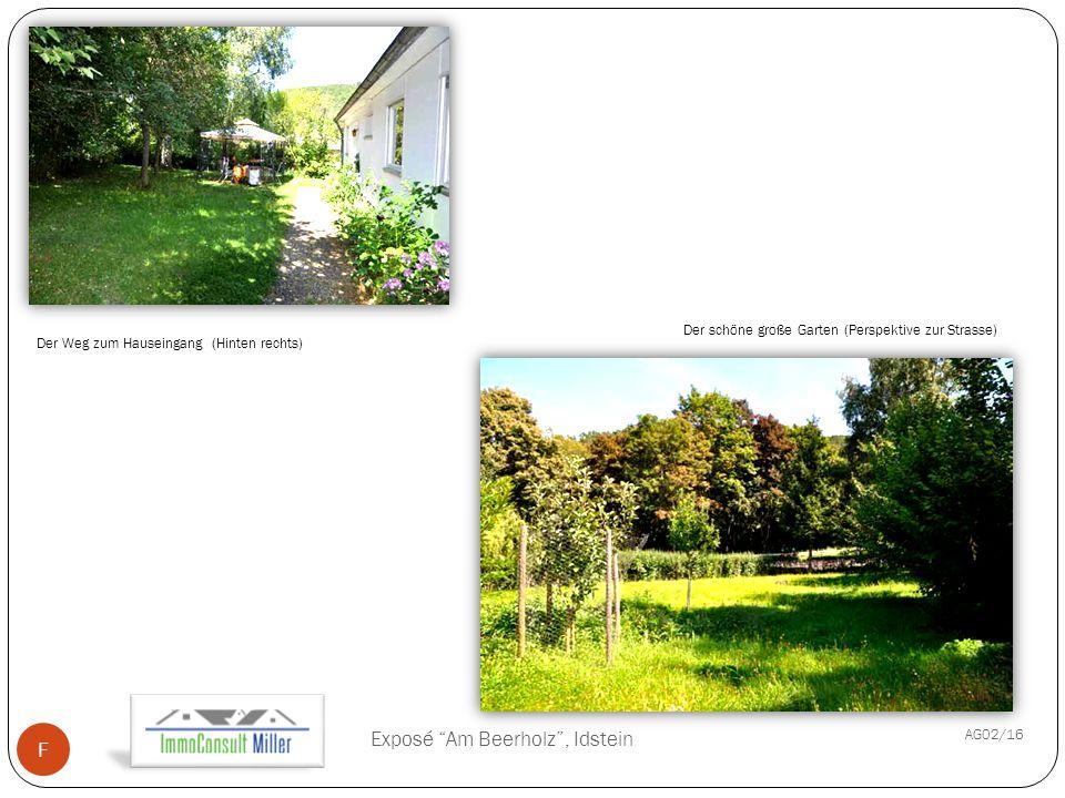 Initials AG02/16 /YYYY- MM-DD Exposé Am Beerholz , Idstein F Der Weg zum Hauseingang (Hinten rechts) Der schöne große Garten (Perspektive zur Strasse)