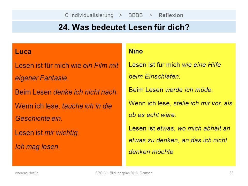 C Individualisierung > BBBB > Reflexion Andreas HöffleZPG IV - Bildungsplan 2016, Deutsch32 24.