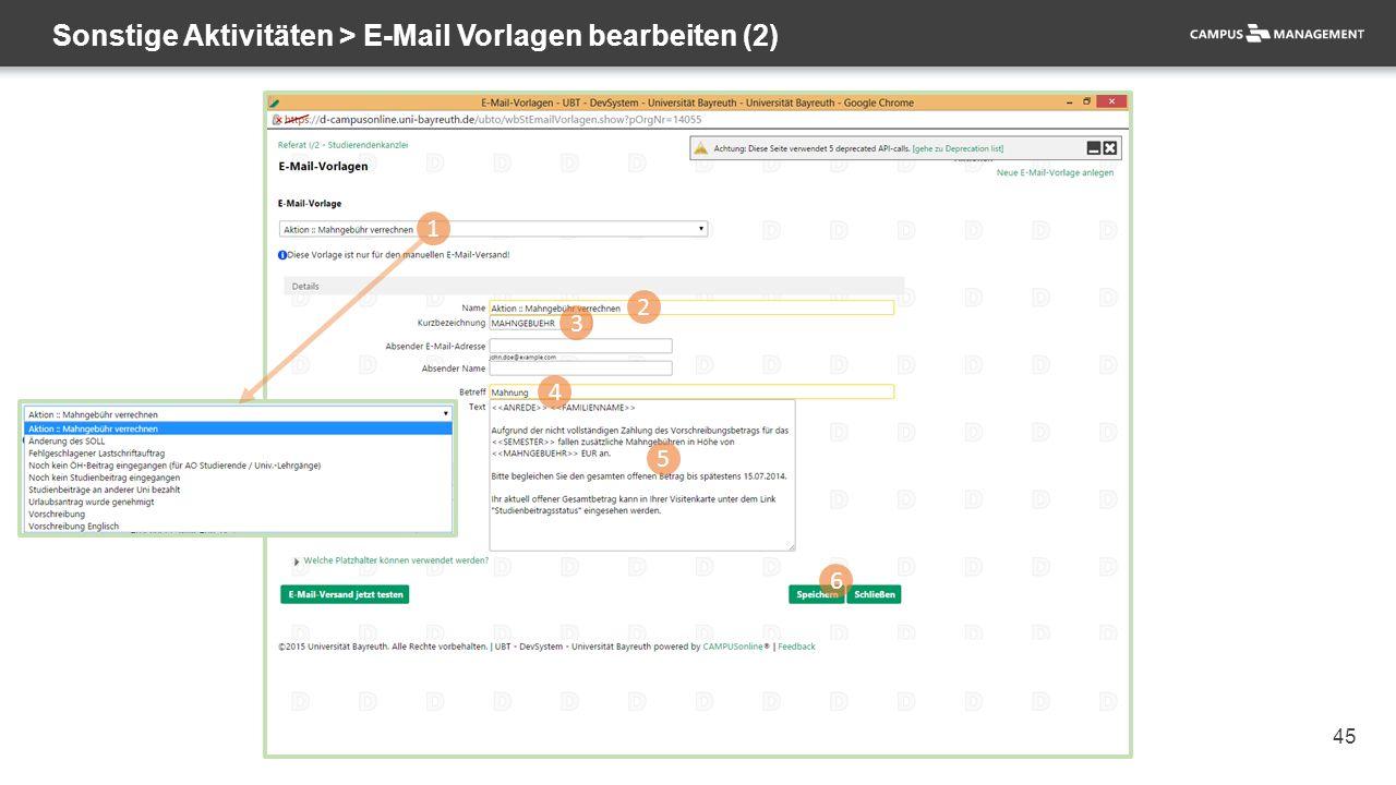 45 Sonstige Aktivitäten > E-Mail Vorlagen bearbeiten (2) 1 2 3 4 5 6