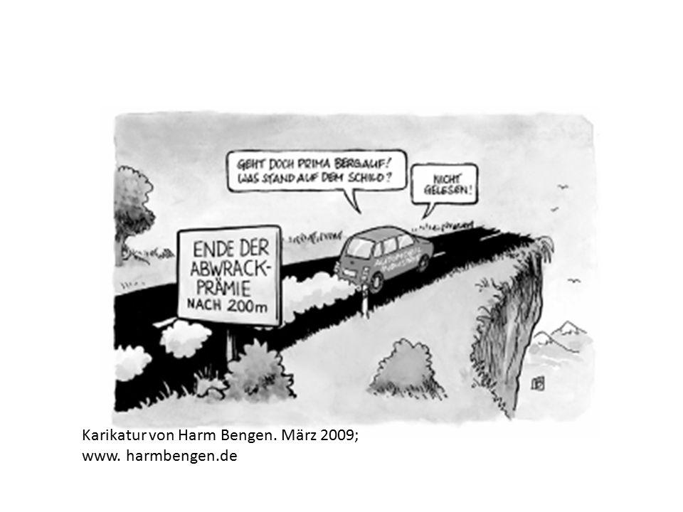 Karikatur von Harm Bengen. März 2009; www. harmbengen.de