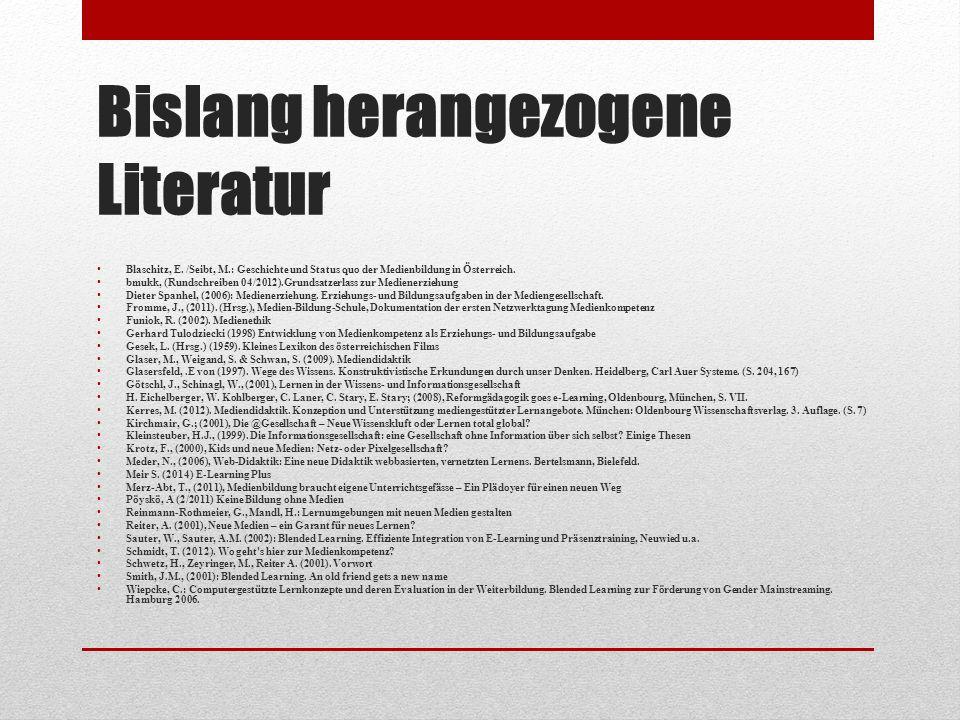 Bislang herangezogene Literatur Blaschitz, E.