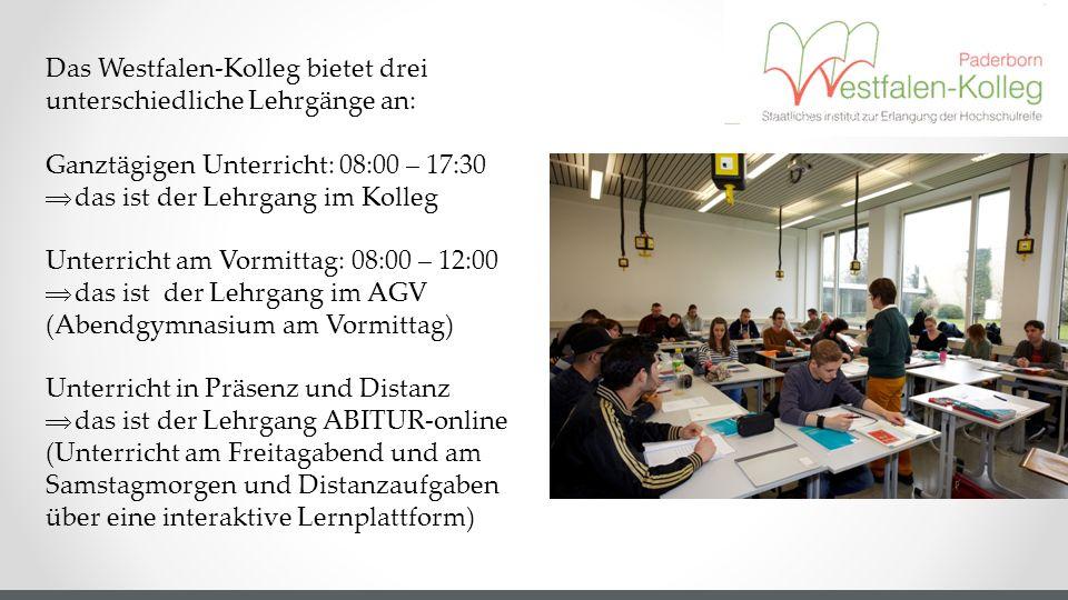 Das Westfalen-Kolleg bietet drei unterschiedliche Lehrgänge an: Ganztägigen Unterricht: 08:00 – 17:30  das ist der Lehrgang im Kolleg Unterricht am V
