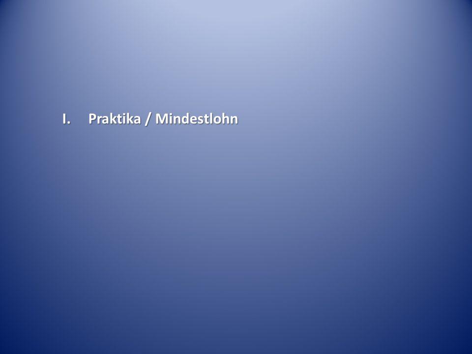 I. Praktika / Mindestlohn