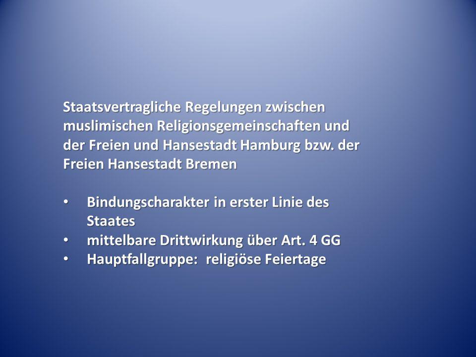 Staatsvertragliche Regelungen zwischen muslimischen Religionsgemeinschaften und der Freien und Hansestadt Hamburg bzw. der Freien Hansestadt Bremen Bi