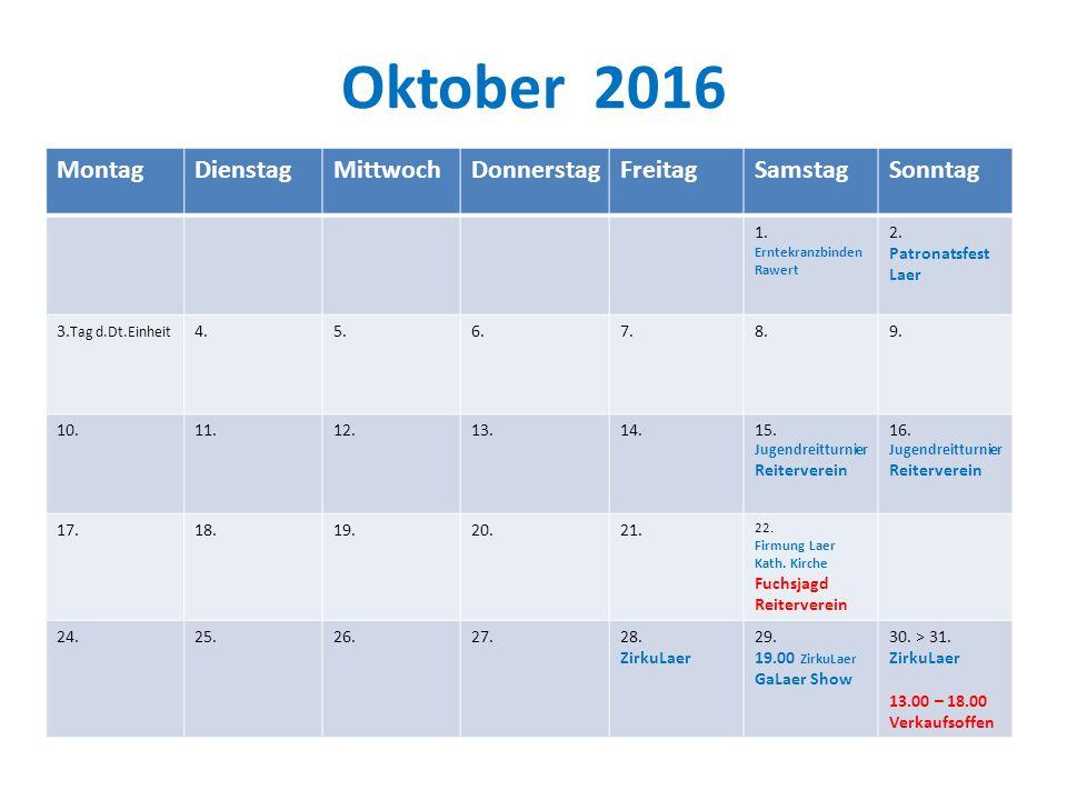 Oktober 2016 MontagDienstagMittwochDonnerstagFreitagSamstagSonntag 1.