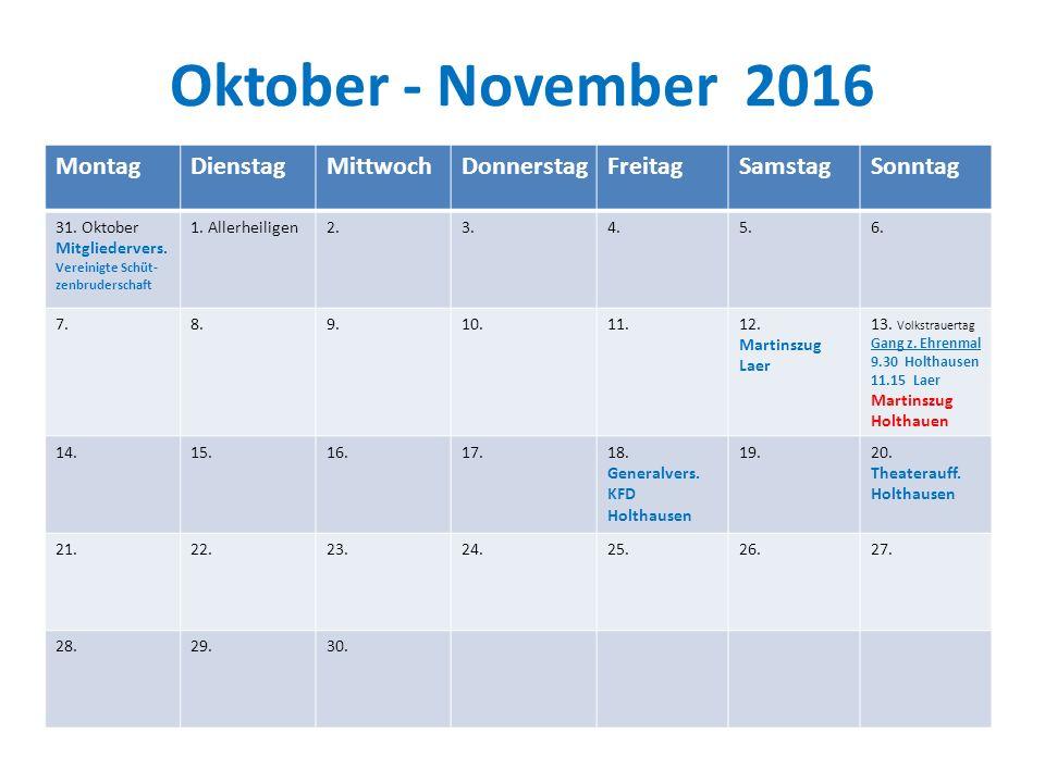 Oktober - November 2016 MontagDienstagMittwochDonnerstagFreitagSamstagSonntag 31.