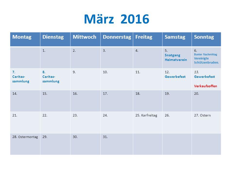 März 2016 MontagDienstagMittwochDonnerstagFreitagSamstagSonntag 1.2.3.4.5.