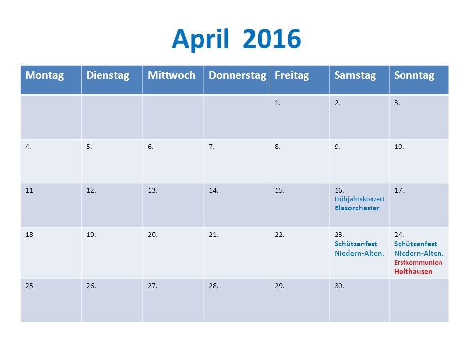 April 2016 MontagDienstagMittwochDonnerstagFreitagSamstagSonntag 1.2.3.
