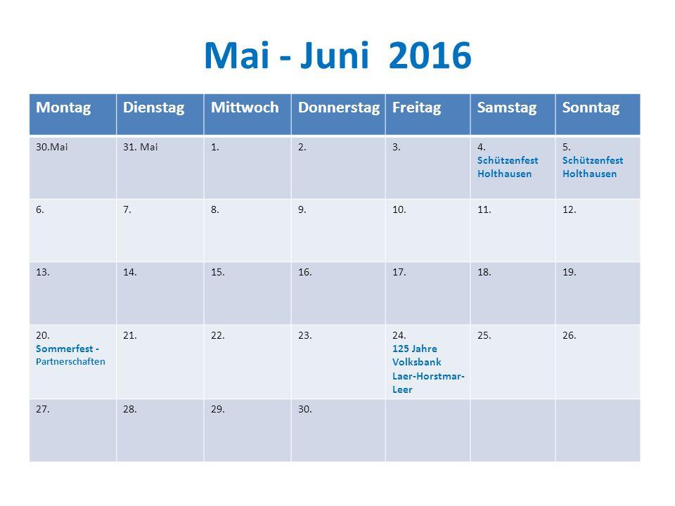 Mai - Juni 2016 MontagDienstagMittwochDonnerstagFreitagSamstagSonntag 30.Mai31.