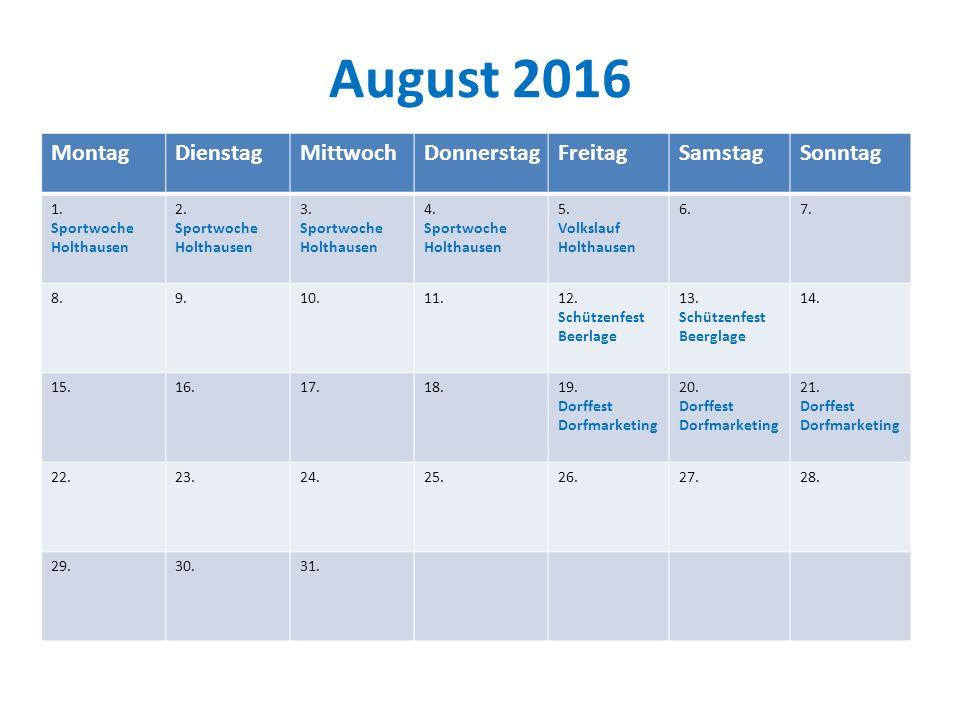 August 2016 MontagDienstagMittwochDonnerstagFreitagSamstagSonntag 1.