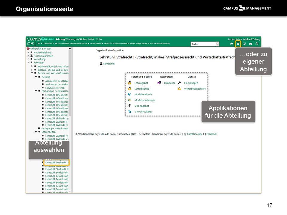 Organisationsseite Abteilung auswählen … …oder zu eigener Abteilung Applikationen für die Abteilung 17