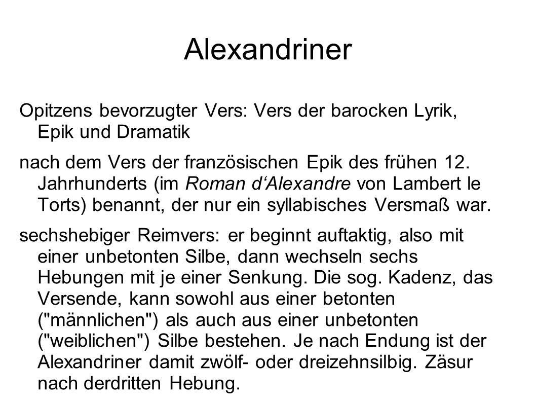 Alexandriner Opitzens bevorzugter Vers: Vers der barocken Lyrik, Epik und Dramatik nach dem Vers der französischen Epik des frühen 12. Jahrhunderts (i