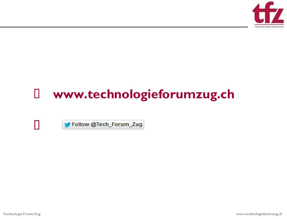 Technologie Forum Zug      