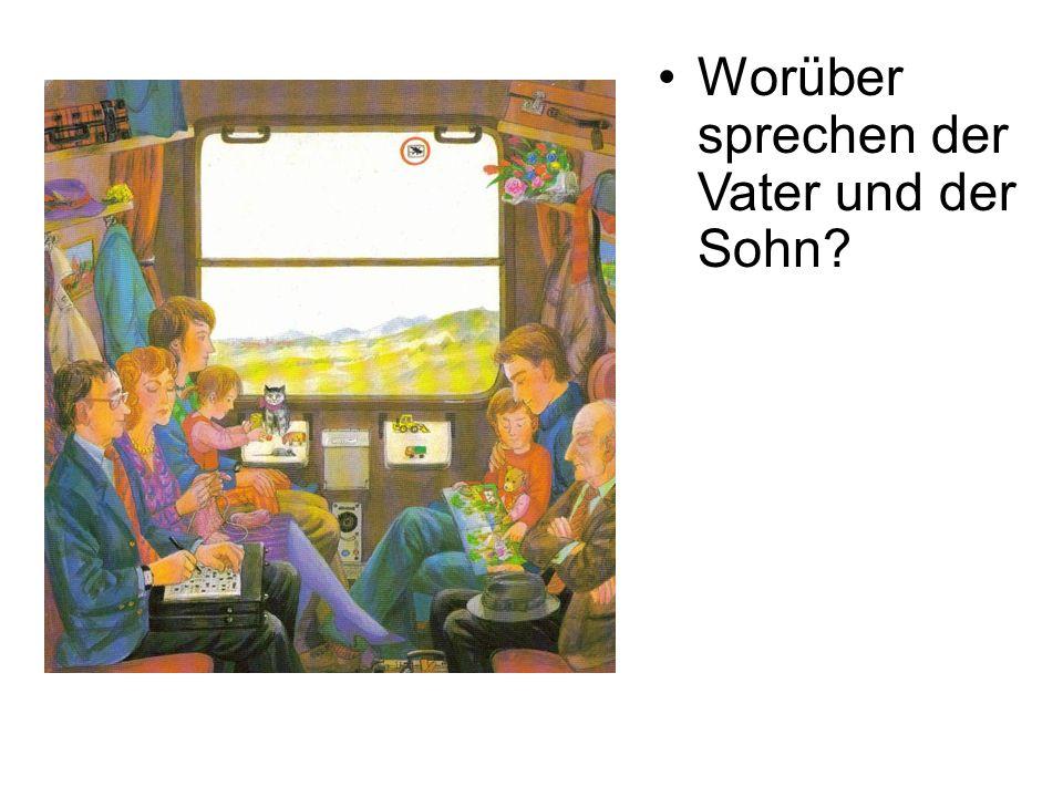 Worüber sprechen der Vater und der Sohn?